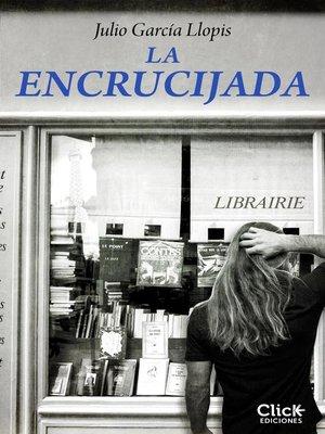 cover image of La encrucijada