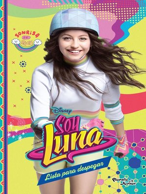 cover image of Soy Luna 8. Lista para despegar