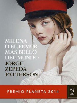 cover image of Milena o el fémur más bello del mundo (Edición mexicana)