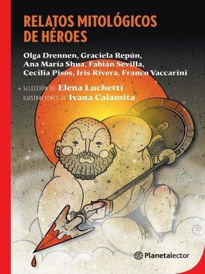 cover image of Relatos mitológicos de héroes