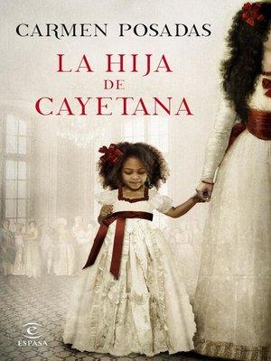 cover image of La hija de Cayetana