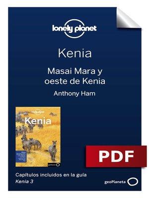 cover image of Kenia 3_4. Masai Mara y oeste de Kenia