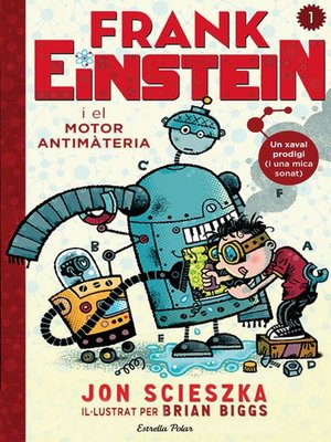 cover image of Frank Einstein i el motor antimatèria