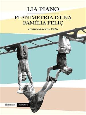 cover image of Planimetria d'una família feliç