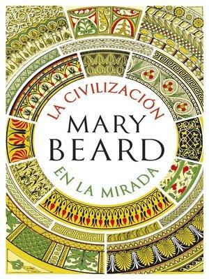 cover image of La civilización en la mirada