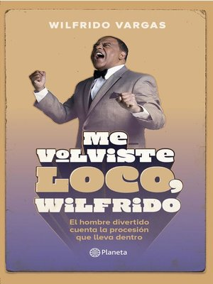 cover image of Me volviste loco, Wilfrido