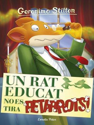 cover image of Un rat educat no es tira petarrots