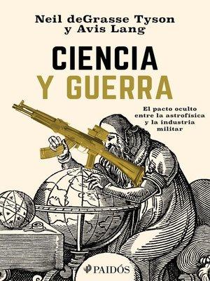 cover image of Ciencia y guerra