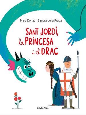 cover image of Sant Jordi, la princesa i el drac