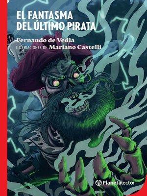 cover image of El fantasma del último pirata