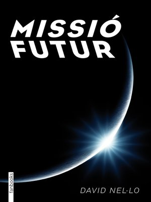 cover image of Missió futur