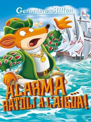 cover image of Alarma, ratolí a l'aigua!