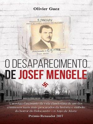 cover image of O Desaparecimento de Josef Mengele