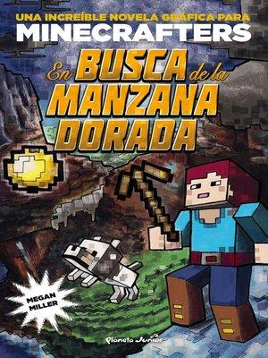 cover image of Minecraft. En busca de la manzana dorada