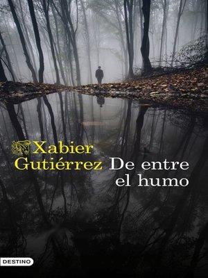 cover image of De entre el humo
