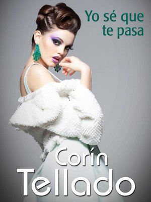 cover image of Yo sé que te pasa