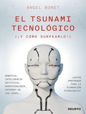 cover image of El tsunami tecnológico