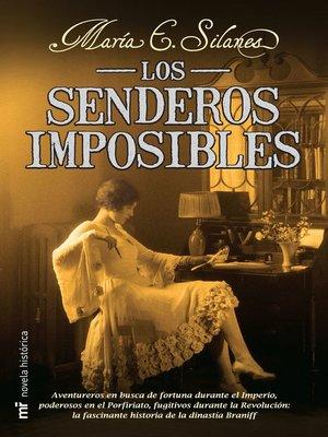 cover image of Los senderos imposibles