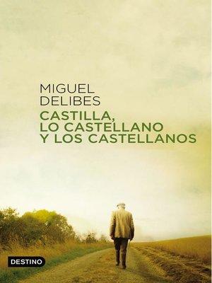 cover image of Castilla, lo castellano y los castellanos