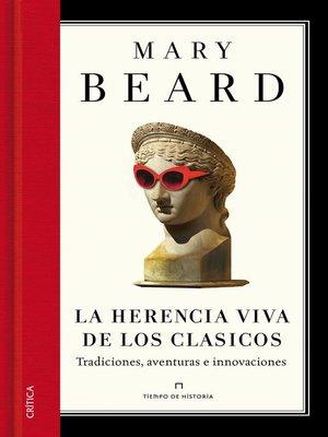 cover image of La herencia viva de los clásicos