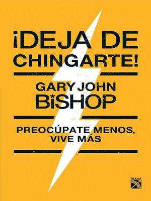 cover image of ¡Deja de chingarte!