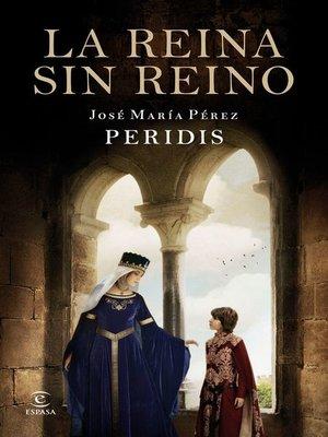 cover image of La reina sin reino