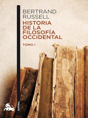 cover image of Historia de la filosofía occidental I