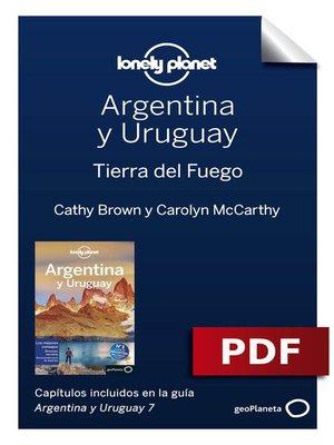 cover image of Argentina y Uruguay 7_10. Tierra del Fuego