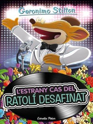 cover image of L estrany cas del ratolí desafinat