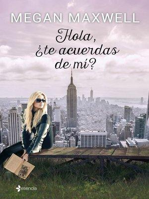 cover image of Hola, ¿te acuerdas de mí?