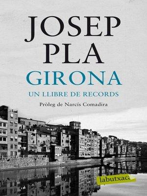 cover image of Girona, un llibre de records