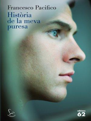 cover image of Història de la meva puresa