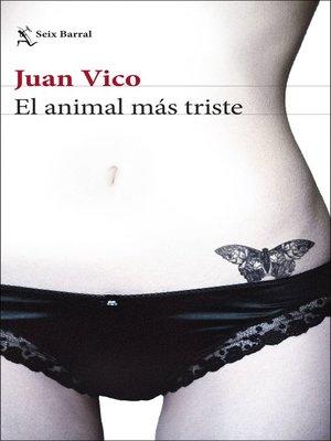 cover image of El animal más triste