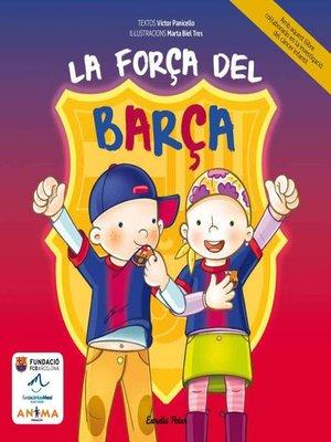 cover image of La força del Barça