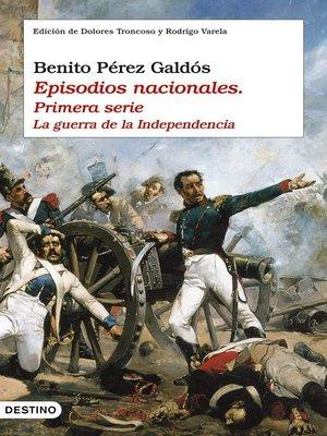 cover image of Episodios nacionales I. La guerra de la independencia