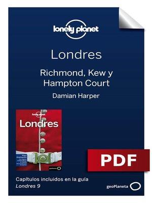 cover image of Londres 9_11. Richmond, Kew y Hampton Court