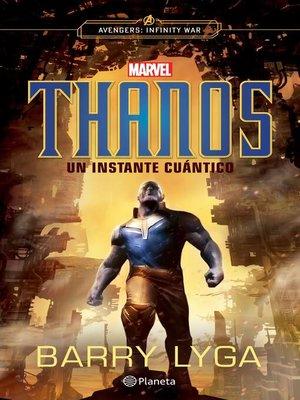 cover image of Thanos. Un instante cuántico