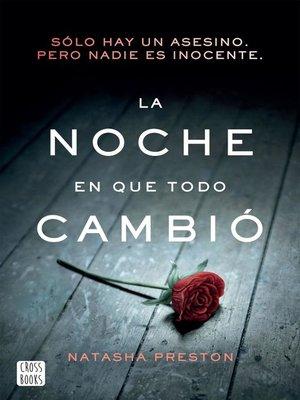 cover image of La noche en que todo cambió (Edición mexicana)