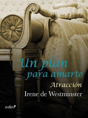 cover image of Un plan para amarte. Atracción