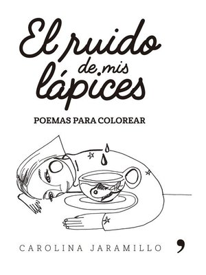 cover image of El ruido de mis lápices. Poemas para colorear