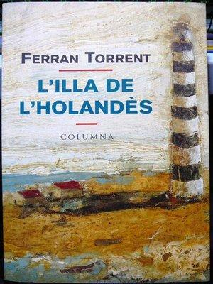cover image of L'illa de l'holandès