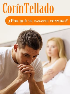cover image of ¿Por qué te casaste conmigo?