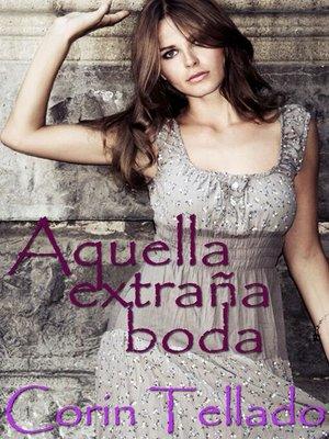 cover image of Aquella extraña boda