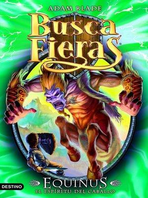 cover image of Equinus. El espíritu del caballo