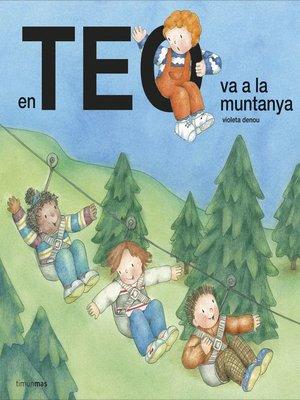cover image of En Teo va a la muntanya
