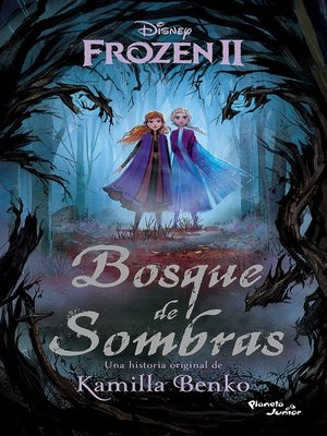 cover image of Frozen 2. Bosque de sombras
