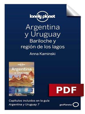 cover image of Argentina y Uruguay 7_8. Bariloche y región de los lagos