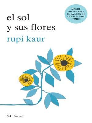 cover image of El sol y sus flores (Edición mexicana)
