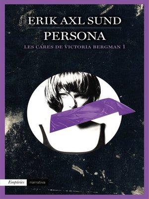 cover image of Persona (Les cares de Victoria Bergman 1)