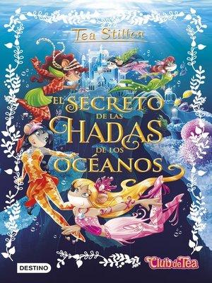 cover image of El secreto de las hadas de los océanos